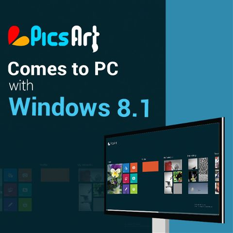 PicsArt on PC with windows 8.1