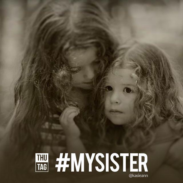 hashtag mysister
